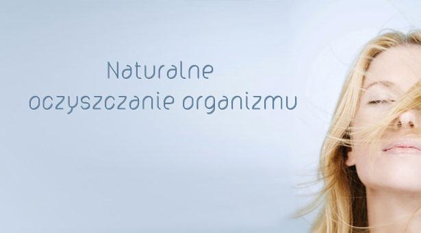Detoksykacja - oczyszczanie organizmu